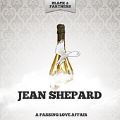A Passing Love Affair von Jean Shepard