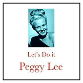Let's Do It by Peggy Lee