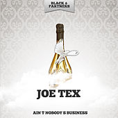 Ain t Nobody s Business de Joe Tex