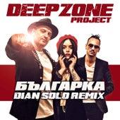 Bulgarka (Dian Solo remix) van Deep Zone Project