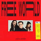 The Free World, Vol. 1 by Local Sound