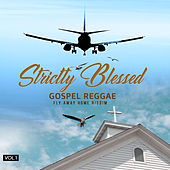 Strictly Blessed by Various Artists