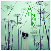 Timeless (Piano & Vocal), Vol. 3 de Anakelly