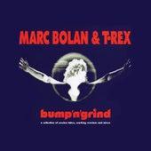 Bump'n'grind von Marc Bolan