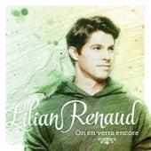 On en verra encore de Lilian Renaud