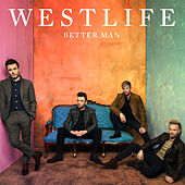 Better Man by Westlife