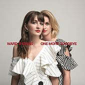 One More Goodbye (Single Version) von Ward Thomas