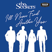 I'll Never Find Another You (Live) de The Seekers