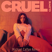 Cruel (Michael Calfan Remix) by Glowie