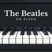 The Beatles on Piano by Universe Mind