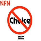No Choice by Nfn