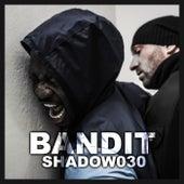 Bandit von Shadow030