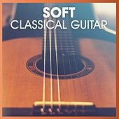 Soft Classical Guitar di Various Artists