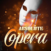 Absolute Opera de Various Artists
