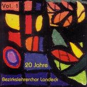 20 Jahre Bezirkslehrerchor Landeck Vol. 1 by Bezirkslehrerchor Landeck
