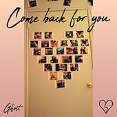 Come Back For You von Ghost