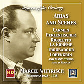 Singers of the Century: Marcel Wittrisch in Opera Arias & Scenes (2019 Remaster) by Various Artists