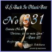 Cantata No. 95, 'Christus, der ist mein Lebent'', BWV 95 de Shinji Ishihara