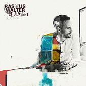 Be Alright de Rasmus Walter