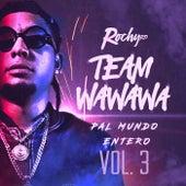 Team Wa Wa Wa Pal Mundo Entero Vol. 3 de RochyRD