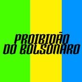 Proibidão Do Bolsonaro by Vitão