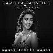 Bossa Sempre Bossa de Camilla Faustino