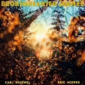 Brokenhearted Jubilee by Carl Broemel