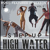 Step Up: High Water (Music Featured in Season 2), Vol. 2 de Various Artists