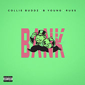 Bank (feat. B Young & Russ) de Collie Buddz