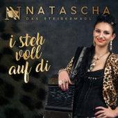 I steh voll auf di by Natascha