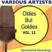 Oldies But Goldies Vol. 12 by Various Artists