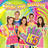 Spin Me Round de Hi-5
