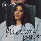 Melhor Parte (Playback) by Brenda
