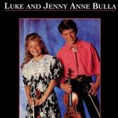 Luke & Jenny Anne Bulla by Luke & Jenny Anne Bulla