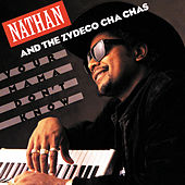 Your Mama Don't Know by Nathan & The Zydeco Cha Chas