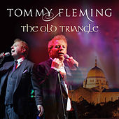 The Old Triangle by Tommy Fleming
