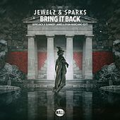 Bring It Back (Afrojack x Sunnery James & Ryan Marciano Edit) von Jewelz & Sparks