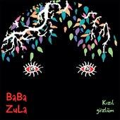 Kızıl gözlüm de Baba Zula