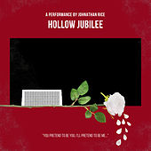 Hollow Jubilee by Johnathan Rice