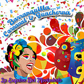 Barranquilla: Carnaval & Guacherna / La Esquina del Movimiento de Various Artists