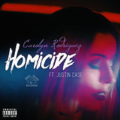 Homicide by Carolyn Rodriguez