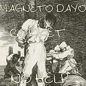 No Help by Magneto Dayo