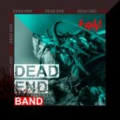 Dead End (Band Version) by Esham