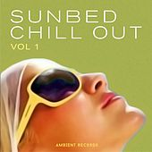 Sunbed Chill Out (Vol 1) by Various Artists