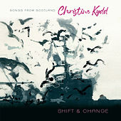 Shift and Change by Christine Kydd