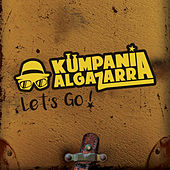 Let's Go by Kumpania Algazara