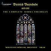 Buxtehude: Complete Works for Organ, Vol. 3 de Wolfgang Rübsam