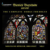 Buxtehude: Complete Works for Organ, Vol. 1 de Wolfgang Rübsam