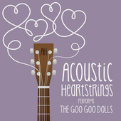 AH Performs The Goo Goo Dolls de Acoustic Heartstrings