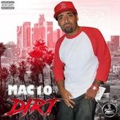 Dirt by Mack 10